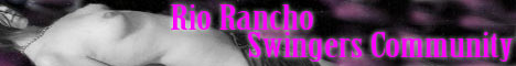 Rio Rancho Swingers Community